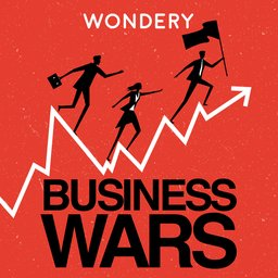 Business Wars podcast