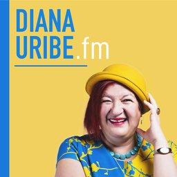 DianaUribe.fm podcast