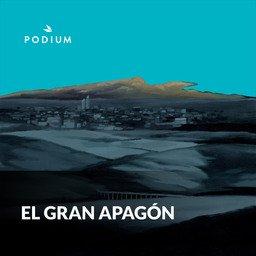 El Gran Apagón podcast