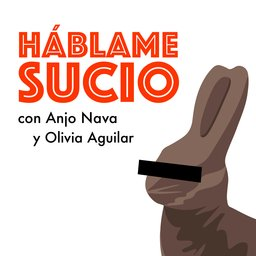 Háblame sucio podcast