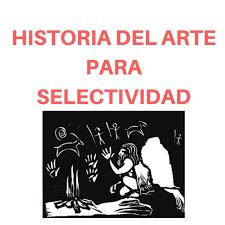 Historia del Arte para selectividad.