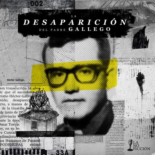 La desaparición del Padre Gallego