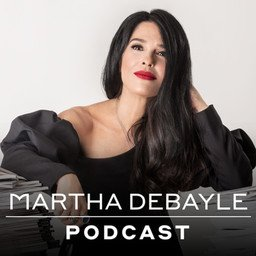 Martha Debayle podcast