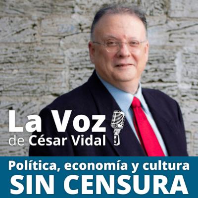 La voz de César Vidal podcast