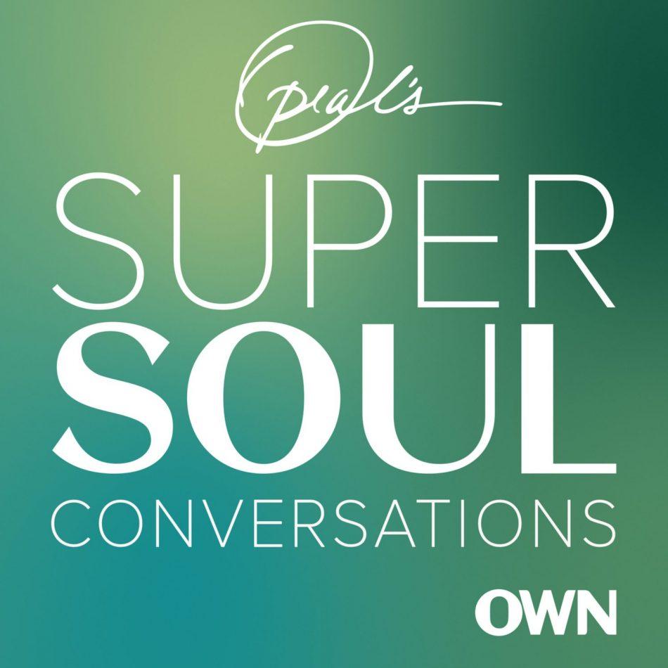 Oprah´s SuperSoul Conversations podcast