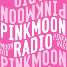 PinkMoonRadio podcast
