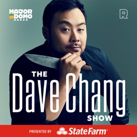 The Dave Chang Show podcast