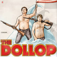 The Dollop podcast