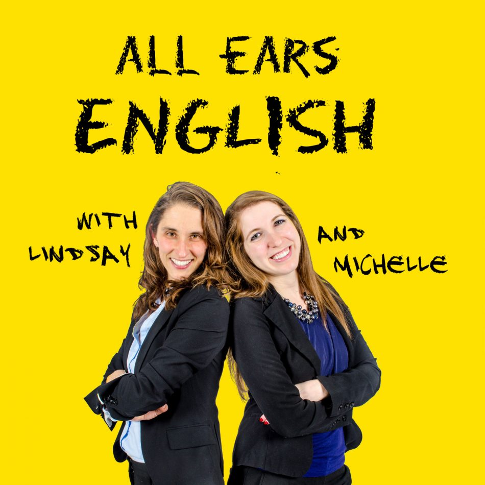 All ears English Podcast podcast