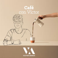 Cafe con Victor podcast