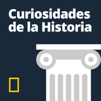 Curiosidades de la Historia National Geographic podcast