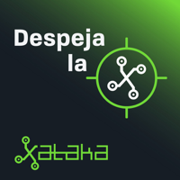 Despeja la X (by Xataka) podcast