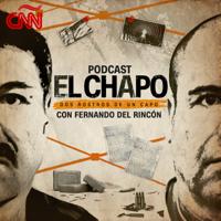 El Chapo: Dos rostros de un capo Podcast podcast