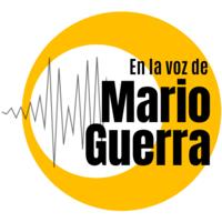 En la voz de Mario Guerra