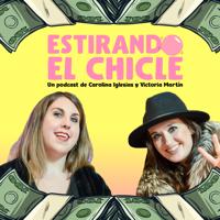 Estirando el chicle podcast