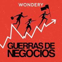 Guerras de Negocios podcast