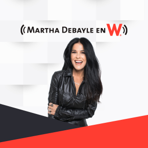Martha Debayle en W podcast