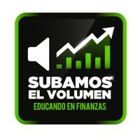 SUBAMOS EL VOLUMEN - Educando en Finanzas