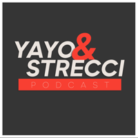 Yayo y Strecci Podcast