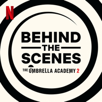 Behind The Scenes | The Umbrella Academy