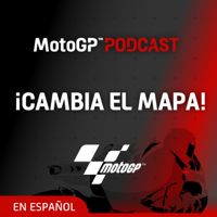 ¡Cambia el mapa! - El Podcast de MotoGP™ en español podcast