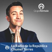 La Radio de la República en Radio Fórmula, con Chumel Torres