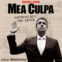 Mea Culpa with Michael Cohen podcast