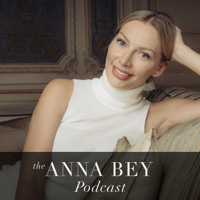 The Anna Bey Podcast podcast