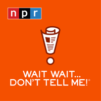 Wait Wait... Don't Tell Me! podcast