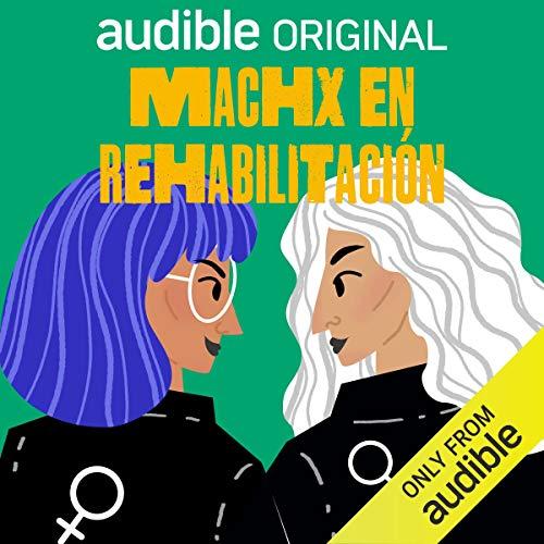 MachX Rehabilitacion podcast