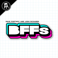 BFFs featuring Josh Richards and Dave Portnoy podcast