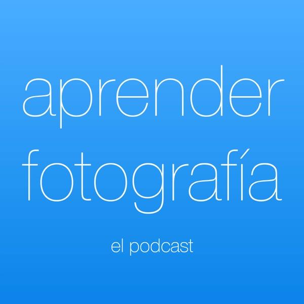 Aprender fotografía | El podcast