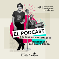 Club de Malasmadres podcast
