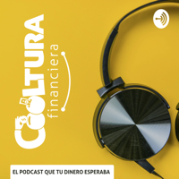 Cooltura Financiera, el podcast