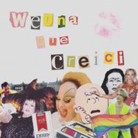 Weona Que Creici