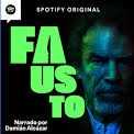 Fausto 2 podcast