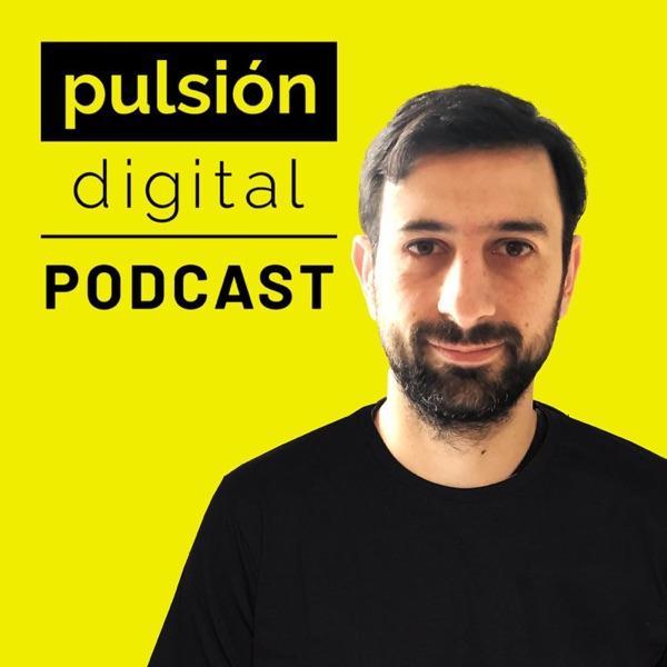 Pulsión Digital: Aprende negocios digitales