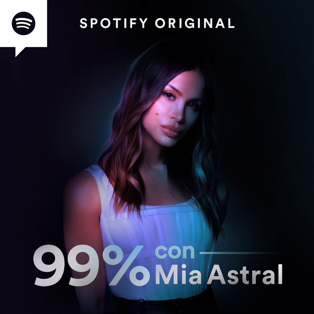 99% con Mia Astral podcast