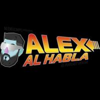 ALEX AL HABLA PODCAST