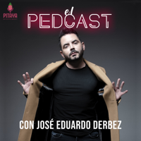 El Pedcast con José Eduardo Derbez podcast