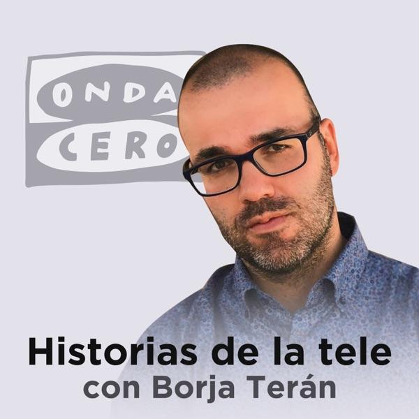 Historias de la tele con Borja Terán