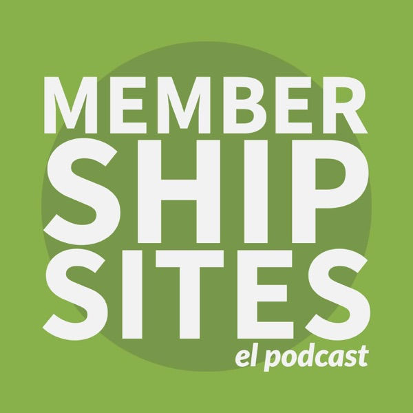 Membership Sites podcast