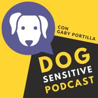 Dog Sensitive con Gaby Portilla