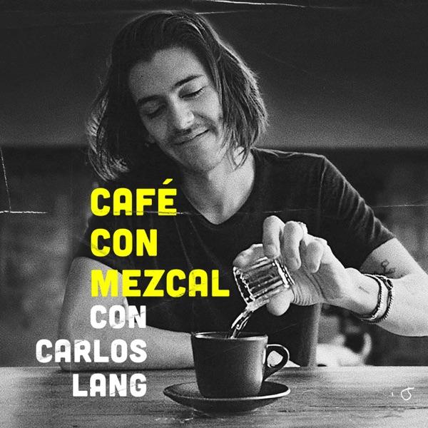 Café con Mezcal