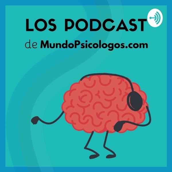 Psicología y Bienestar | El Podcast de MundoPsicologos.com