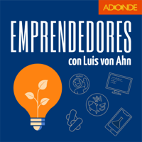 Emprendedores con Luis von Ahn